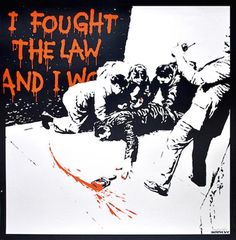 Banksy I Fought the Law - Unsigned