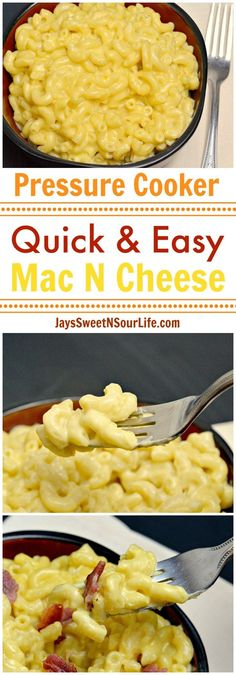 Pressure Cooker Quick and Easy Mac N Cheese - Jay's Sweet N Sour Life Blog
