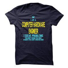 (Tshirt Top Tshirt Sale) I am a Computer Hardware Engineer Shirts This Month Hoodies, Tee Shirts