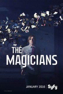 The Magicians Series Premiere: January 25, 2016 on Syfy