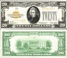 US 20 Dollar Gold Certificate     Series of 1928     Serial# A25281734A     Signatures: Woods / Mellon   White House      Portrait: Andrew Jackson