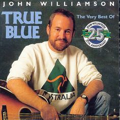 John Williamson (and true blue) Best Country Singers, Country Music, First Love, My Love, Sing To Me, Cool Countries, Music Tv, Music Artists, Album Covers