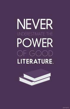 Ne jamais sous-estimer le pouvoir de la littérature !