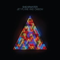 Shearwater: Jet Plane & Oxbow - cover artwork
