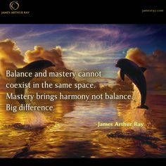 Balance and mastery cannot coexist in the same space. #Blog #Resilience #LIVEBIG https://jamesray.com/forget-balance-choose-mastery/