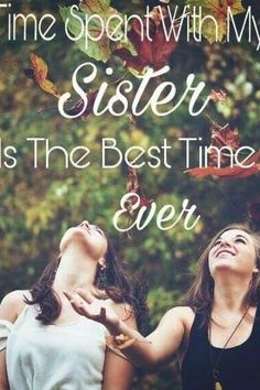 Sister ~ I'm blessed with a sister. We are both miracle babies. To know now and believe that God was gracious to bless me with a best friend for life, my sister. Im so thankful. I can't imagine my life without her. She's been there since day one. Sister Poems, Sister Quotes Funny, Brother Sister Quotes, Love My Sister, Sister Friends, Best Friends For Life, Best Friend Quotes, Best Quotes, Funny Quotes