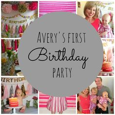 Avery's First Birthday Party
