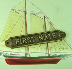 Vintage Solid Brass Nautical  First Mate Plaque by TootnTreasures