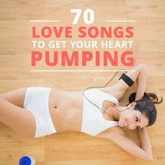 70 Love Songs to Get Your Heart Pumping! #lovesongs #workoutplaylist #workoutmusic