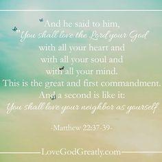http://instagram.com/p/zKbe3gnjml/?modal=true Matthew 22:37-39