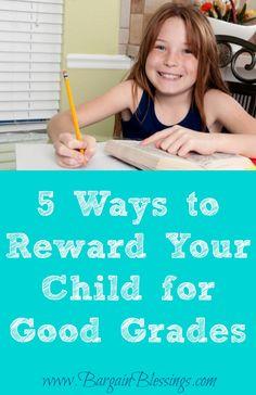 5 Easy Ways to Reward Your Child for Good Grades! #backtoschool #goodgrades