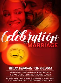Apostolic Faith Church Hosts a Celebration of Marriage on Feb 10, 2017 at 6:30pm. Free & Open to All Married & Engaged Couples!  Location: AFC 3823 S. Indiana Avenue, Chicago, IL 60653 www.AFCChicago.org/love