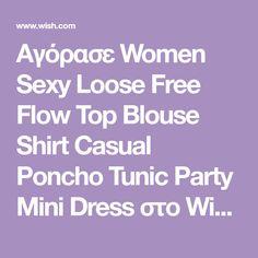 Αγόρασε Women Sexy Loose Free Flow Top Blouse Shirt Casual Poncho Tunic Party Mini Dress στο Wish - Αγορές ίσον διασκέδαση