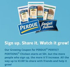 Head on over to Perdue Chicken's Facebook Page to get a (possible) $3 off Coupon! More visits mean the Coupon Increases! Currently its $1 off ~ on CouponCrazyFreebieFanatic.com