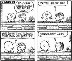 The Peanuts always had it right.