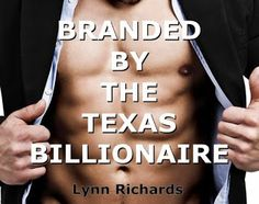Epub Share: Branded by The Texas Billionaire by Lynn Richards
