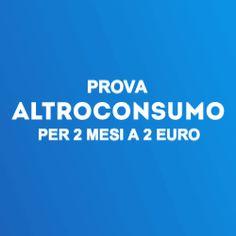 14 EURO PER IL CASHBACK DI ALTROCONSUMO! PROVALO SENZA IMPEGNO PER 2 MESI!!!