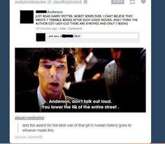 Well said Sherlock