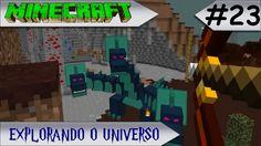 MINECRAFT - EXPLORANDO O UNIVERSO #23 A HYDRA