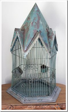 Going A Little Coastal: Rusty Old Birdcage