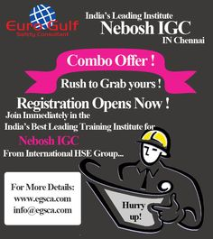 Eurogulf Provides A Training For Nebosh IGC In Chennai From International HSE Group