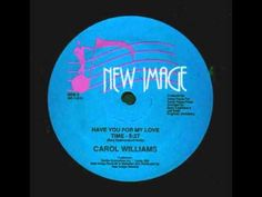Carol Williams  Have You For My Love 12 Inch  1986