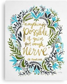 Everything is possible if you've got enough nerve inspirational quote word art print motivational poster black white motivationmonday minimalist shabby chic fashion inspo typographic wall decor The Words, Cool Words, Pretty Words, Beautiful Words, Beautiful Quotations, Pretty Letters, Words Quotes, Me Quotes, Wisdom Quotes