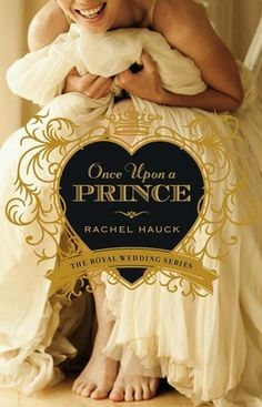 Once Upon a Prince by Rachel Hauck. One of my very favorite books and one of my very first reviews! Now I am excited to be part of the upcoming blog tour for the next book, Princess Ever After!