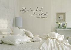 If Your a Bird I'm a Bird - Romantic Couples Quote Wall Decal