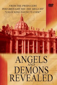 'Angels and Demons Revealed' is a documentary regarding some of the truths behind the movie 'Angels & Demons' starring Tom Hanks, including secret societies that have appeared and disappeared throughout history such as the Illuminati, Freemasons, The Knights Templar, the Assassins, and the Priory of Sion.    Conspiracy and history fans will love this!
