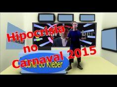 Hipocrisia no carnaval 2015
