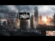 Project Zomboid:lets play Survival Series-part 4 nothing to loose
