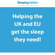 Helping the UK and EU get the sleep they need!