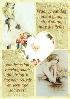 Morning Blessings, Good Morning Wishes, Good Morning Quotes, Lekker Dag, Evening Greetings, Goeie Nag, Goeie More, Afrikaans Quotes, Beautiful Collage