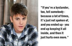 #Quotes: #JustinBieber, who says he was bullied before becoming famous, urges people who witness #bullying to get help. #Bully