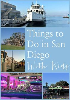 Things to Do in San Diego With Kids for Your Next Family Vacation
