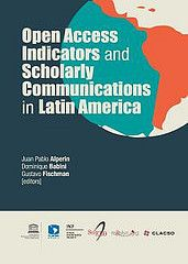 [PDF] Open access indicators and scholarly communications in Latin America