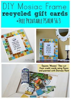 How to Make a recycled gift card Mosaic frame, + cool free Psalm 56:3 scripture verse printable from @savedbyloves