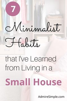 Today, I'd like to share 7 minimalist habits that I've learned from my mom when we were living in a tiny home. Having these minimalist habits, you'll make your life easier. Your house will always stay clean and neat. Minimalist Kids, Becoming Minimalist, Minimalist Lifestyle, Small House Living, Living On A Budget, Minimal Living, Simple Living, House Cleaning Tips, Cleaning Hacks