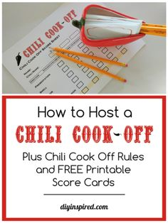 Chili cook off rules and free score sheet, plus printable chili name cards, and ideas for how to host your own chili cook off.