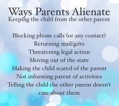 Ways parents alienate Parental alienation
