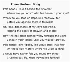 """""""Kashmiri Song"""" is a song by Amy Woodforde-Finden based on a poem by Laurence Hope. The poem first appeared in Hope's first collection of poems, The Garden of Kama (1901), also known as India's Love Lyrics."""