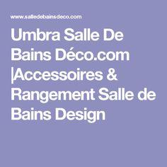 Umbra Salle De Bains Déco.com  Accessoires & Rangement Salle de Bains Design