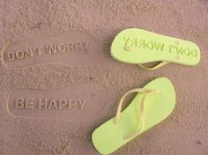 """Womens """"Don't Worry / Be Happy"""" Imprint Flip Flops - Lime Green. Custom Flip Flops that leave impressions in sand and soft soil with each step. Made from comfortable EVA foam. Allow 10 days for shipping. Happy Summer, Summer Time, Pink Summer, Summer Fun, Summer Beach, Green Beach, Summer Things, Hello Summer, Summer Body"""