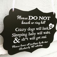 Hey, I found this really awesome Etsy listing at https://www.etsy.com/listing/262926748/sleeping-baby-sign-barking-dogs-sign-do