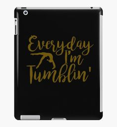 Everyday I'm Tumblin'  iPad Case/Skin