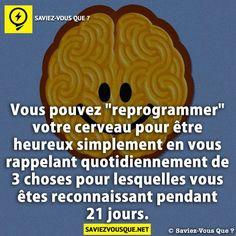 """Vous pouvez """"reprogrammer"""" votre cerveau pour être heureux..."""