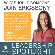 Elaine Weidman-Grunewald, Head of Sustainability and Corporate Responsibility at Ericsson shares her view about why people should join our team. If you liked what she had to say, apply today! http://m.eric.sn/R619Y