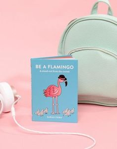 Be a Flamingo Book | Want to be strong, independent and utterly fabulous? Be a flamingo. A gift book of motivational sayings and hilarious axioms, Be a Flamingo is a perfect pick-me-up gift for a friend who needs a confidence boost, or great as an impulse self-purchase when you feel you need to start tooting your own horn.