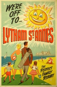 Original Vintage Posters -> Travel Posters -> We're Off to Lytham St Annes - AntikBar Posters Uk, Railway Posters, Poster Prints, Vintage Advertisements, Vintage Ads, Vintage Images, Vintage Golf, Vintage Hawaii, Vintage Travel Posters